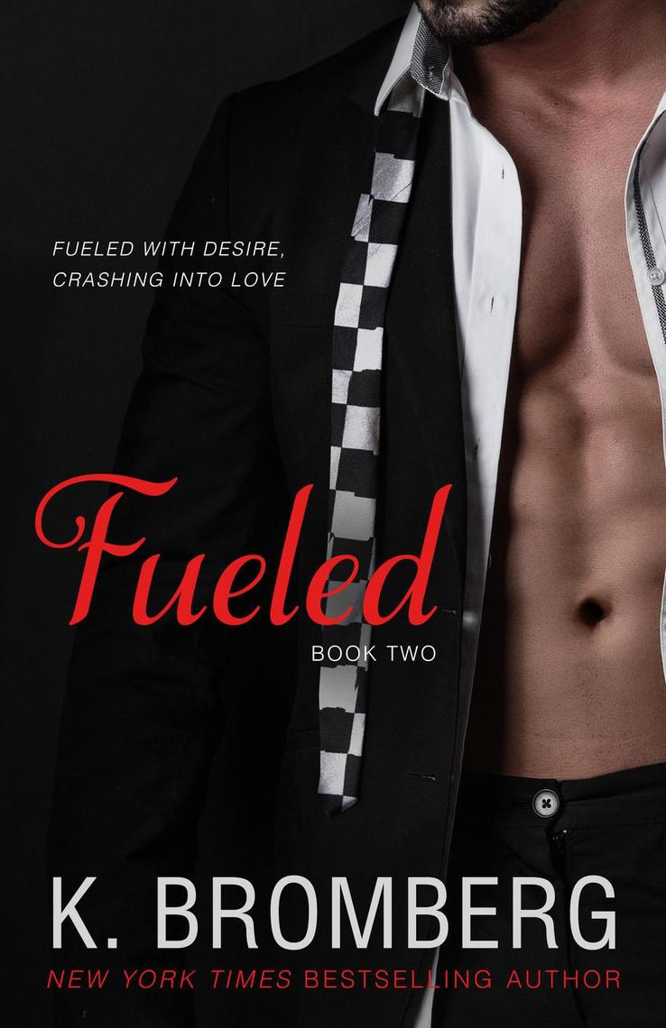 fueled by k bromberg read online free