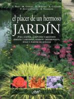 El placer de un hermoso jardín