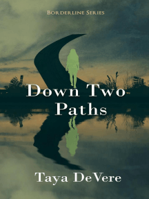 Down Two Paths: Borderline, #2