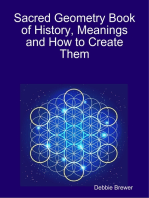 Sacred Geometry Book of History, Meanings and How to Create Them