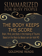 The Body Keeps the Score - Summarized for Busy People