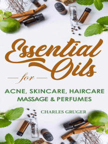 Essential Oils for Acne, Skin Care, Hair Care, Massage and Perfumes: 120 Essential Oil Blends and Recipes for Skin Care, Acne, Hair Care, Dandruff, Massage and Natural Perfumes: Aromatherapy and Essential Oils Beginners Guide 2020, #3