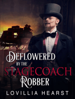 Deflowered By The Stagecoach Robber