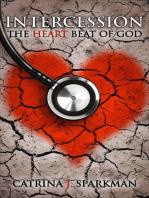 Intercession the Heart Beat of God