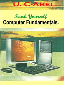 Teach Yourself Computer Fundamentals.