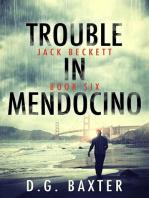Trouble in Mendocino