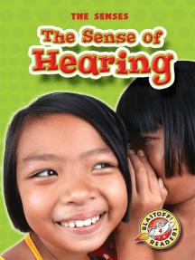 Sense of Hearing, The
