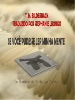 Se Você Pudesse Ler Minha Mente - Um Romance De Nicholas Turner