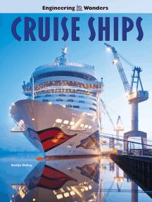 Engineering Wonders Cruise Ships