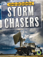 Daring and Dangerous Storm Chasers