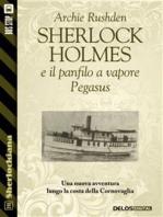 Sherlock Holmes e il panfilo a vapore Pegasus