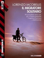 Il migratore solitario