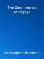 The Zero Interest Mortgage