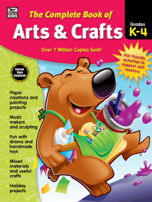 The Complete Book of Arts & Crafts, Grades K - 4