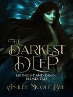 The Darkest Deep