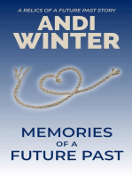 Memories of a Future Past