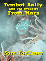Fembot Sally and the Invaders from Mars