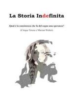 La storia indefinita ...: Qual è la consistenza che fa del sogno una speranza?