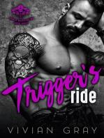 Trigger's Ride