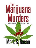 The Marijuana Murders