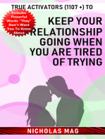 True Activators (1107 +) to Keep Your Relationship Going When You Are Tired of Trying