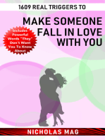 1609 Real Triggers to Make Someone Fall in Love with You