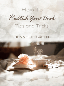 How to Publish Your Book: Tips and Tricks