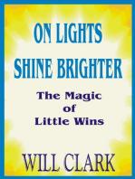 On Lights Shine Brighter