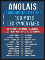 Anglais ( L'Anglais Facile a Lire ) 100 Mots - Les Synonymes