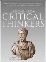 Lessons from Critical Thinkers: Methods for Clear Thinking and Analysis in Everyday Situations from the Greatest Thinkers in History