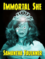 Immortal She