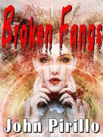 Broken Fangs