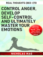 Real Thoughts (883 +) to Control Anger, Develop Self-control and Ultimately Master Your Emotions