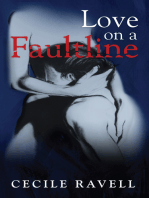 Love on a Faultline