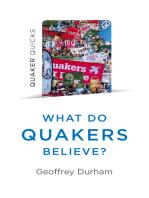 Quaker Quicks - What Do Quakers Believe?