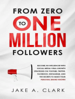 From Zero to One Million Followers