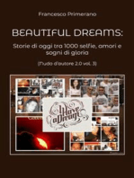 Beautiful dreams. Storie di oggi tra 1000 selfie, amori e sogni di gloria (Nudo d'autore 2.0 vol. 3)