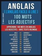 Anglais ( L'Anglais Facile a Lire ) 100 Mots - Les Adjectifs