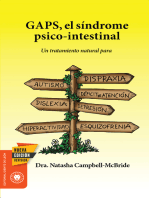 GAPS, el síndrome psico-intestinal: Un tratamiento natural para el autismo, la dispraxia, el trastorno por déficit de atención con o sin hiperactividad, la dislexia, la depresión y la esquizofrenia