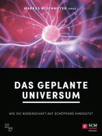 Das geplante Universum