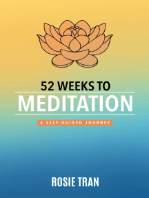 52 Weeks to Meditation: A Self-Guided Journey