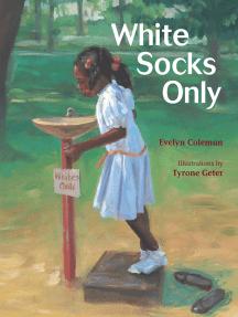 White Socks Only