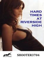 Hard Times at Riverside High