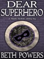 Dear Superhero