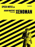 Speed Notes on Adam Martin's Xenoman