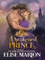 The Awakened Prince