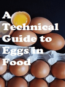 A Technical Guide to Eggs in Food