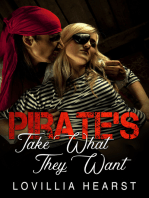 Pirate's Take What They Want