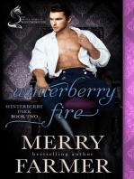 Winterberry Fire