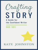 Crafting Story - A Guide for the Confident Writer
